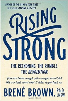 Reviewed: Rising Strong by Brene Brown