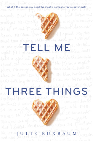 Reviewed: Tell Me Three Things by Julie Buxbaum